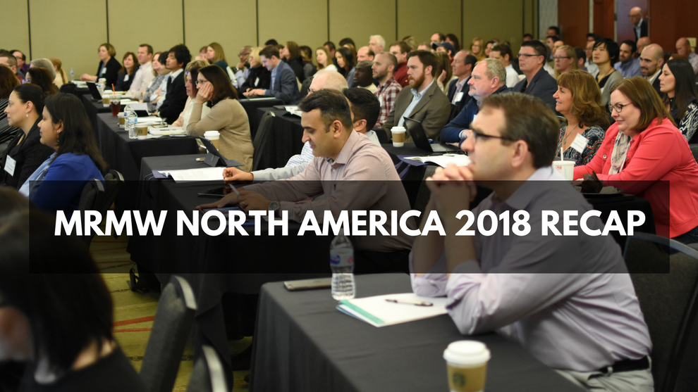 MRMW North America 2018: Post Conference Highlights