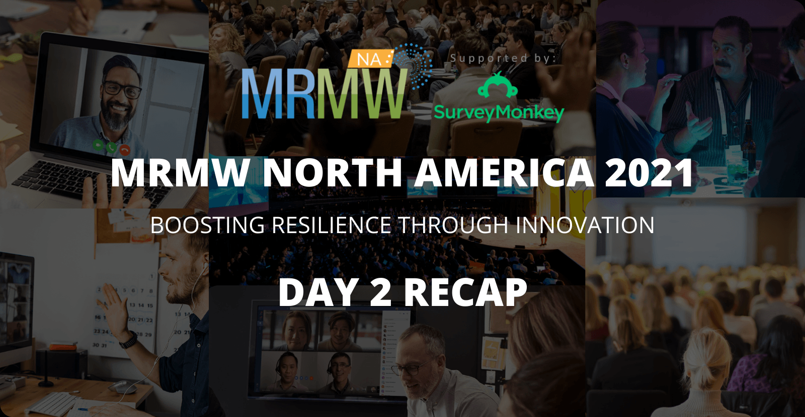 A (post) Covid World - Day 2 of MRMW 2021